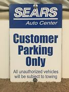 """Sears Auto Center Customer Parking Collectible Vintage Sign Rare 18"""" X 12"""""""