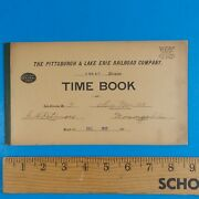Vintage December 1911 Pittsburgh Lake Erie Railroad Co Time Book