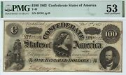 T-49 Pf-2 100 1862 Confederate Paper Money - Pmg About Uncirculated 53