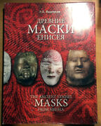The Ancient Yenisei Masks From Siberia - Photo Albums 2009 - On English