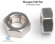 Hexagon Full Nuts To Fit Metric Screws Marine Grade Stainless Steel A4 Din 934