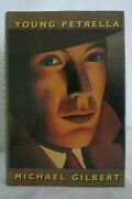 Michael Francis Gilbert The Young Petrella 1988 First American Edition