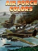 Air Force Colors Volume 1 1926 - 1942 Dana Bell Squadron / Signal 6150 Usaaf