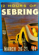 Original 1964 12 Hours Of Sebring Poster Mounted On Board Schulz Race