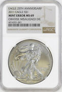 2011 25th Anniversary Silver Eagle Dollar 1 Ngc Ms69 Misaligned Die Error