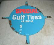 Vintage 1950and039s/60and039s Gulf Gas And Oil Tires Special Tin Metal Round Tab Sign