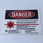 Coherent Laser Room Safety Danger Warning Sign 150w Co2 Helium Neon 10600 Nm