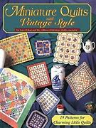 Miniature Quilts With Vintage Style Paperback Joyce Libal