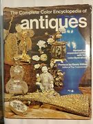 The Complete Color Encyclopedia Of Antiquesrevised And Expanded 1975 Hardback