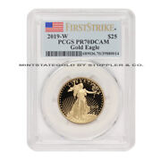2019-w 25 Gold Eagle Pcgs Pr70dcam First Strike Deep Cameo American Proof Coin