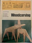 Woodcarving Designs, Materials, Techniques By Walter Sack 1973, Pb Book