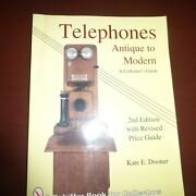 Antique To Modern Telephones, 2nd Edition 1992 Soft Cover Book