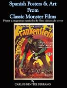 Spanish Posters And Art From Classic Monster Films By Carlos Benitez Serrano, Ed