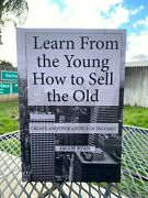 Book Learn From The Young How To Sell The Old Flipping Antiques Color Copy 1064