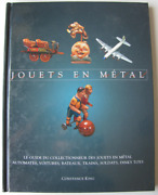 Illustrated Antique Toys French Book / Jouets En Metal / Tin Collectible Steel