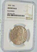 1832 Capped Bust Half Dollar Ngc Au Details Cleaned Free Return