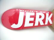 Barbara Kruger And039donand039t Be A Jerkand039 Skateboard Rare Art-edition Of 500 2017 Supreme