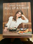 Signed Tiffani Thiessen Pull Up A Chair Recipes From My Family To Yours 1st/1st