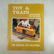 Vintage Toy And Train Quarterly Vol. 1 Magazine For Collectors Summer 1968