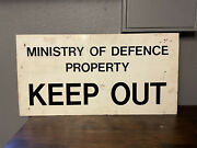 Large Ministry Of Defence Keep Out Sign. Mod Army Military Militaria