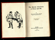 1919 The Martial Adventures Of Henry And Me By William Allen White Illustrated