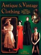 Antique And Vintage Clothing A Guide To Dating And Valuation Of Womenand039s Clothi