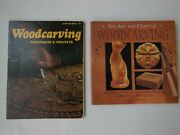2 Woodcarving Books - Antony Denning And Woodcarving Techniques Sunset Book