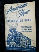 American Flyer Instruction Book For 3/16 Scale Trains ... - 64 Pp - 1952. Mint