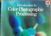 Introduction To Colour Photographic Processing Paperback, 1980 Rare Book