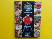 As New The Complete Australian Barbecue Kettle Cookbook - Weber Bbq - Mcdonald