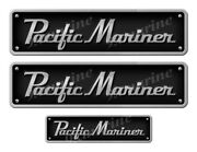 Two Pacific Mariner Stickers - 10 Long Set. Replica Name Plate In Vinyl