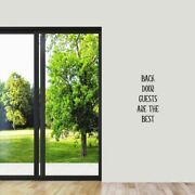 Back Door Guests Are The Best Wall Decal - Welcome Entryway Quotes Decals Murals