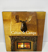 Cabins And Camps By Ralph Kylloe - Hardcover