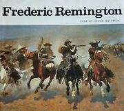 Frederic Remington By Peter Hassrick Hardcover. Very Good Condition