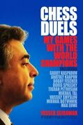 Chess Duels By Yasser Seirawan Hardcover Chess Book In Factory Shrink Wrap