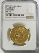 2007 Gold Canada 1 Oz 200 Maple Leaf 9999.9 Fine Ngc Mint State 69