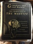 Grandeur And Good Nature The Character Of The Mastiff By Joan Hahn Free Ship