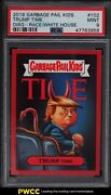 2016 Garbage Pail Kids Disg-race To The White House Trump Time 102 Psa 9 Mint