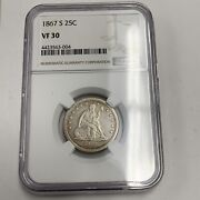 Scarce 1867 S 25c Ngc Vf 30 Very Fine Seated Liberty Silver Coin