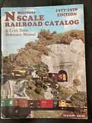 Walthers N Scale Railroad Catalog And Craft Train Reference Manual 1977-1978 Ed