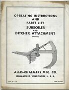 Allis-chalmers Subsoiler And Ditcher Attachment Oxnard Operating Manual