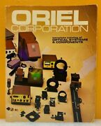 Oriel Corporation 1979 Complete Catalog Of Optical Systems And Components.