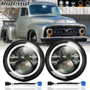 7 Inch Led Headlights W/ Halo Ring For Ford F-100 F-250 F-350 Pickup 1953-1977