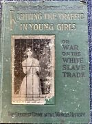 Antique Collectible Book. Fighting The Traffic In Young Girls 1910