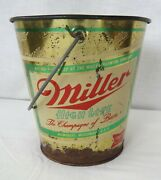 Miller High Life Champagne Of Bottled Beers Tin Sand Pail Or Ice Bucket Ok Shape