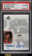 2002 Sp Authentic Signatures Julius Erving Auto Dr Psa 10 Gem Mint