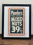Framed Vtg Planters Peanuts Old Store Window Card-stock Sign Delish Us Mixed Nut