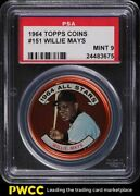 1964 Topps Coins Willie Mays 151 Psa 9 Mint