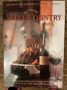 Tasting The Wine Country Sharon Oand039connor Menus And Music Recipes New Sealed +cd