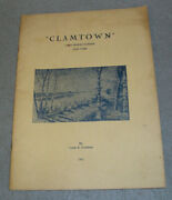 Long Island Town History Book Clam Town Cold Spring Harbor Ny Peckham 1962